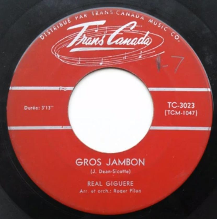 Réal Giguère - Gros Jambon (1962)